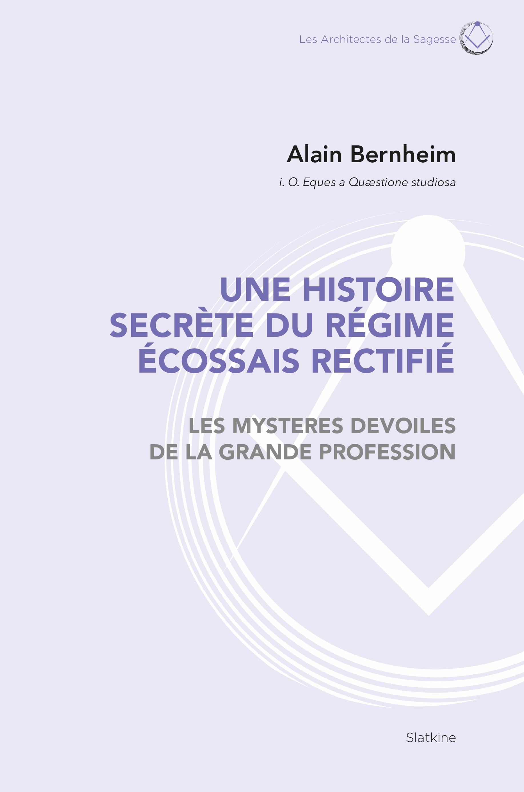franc-maçonnerie-esoterisme-alain-bernheim-franc-maconnerie-rite-ecossais-rectifie